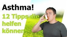 Asthma heilen und Symptome mildern