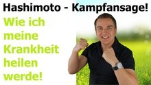 Hashimoto Symptome und Leaky Gut Syndrom - Kampfansage - Teil 1