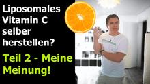 Liposomales Vitamin C selber herstellen Teil 2