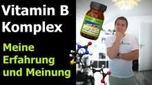 Vitamin B Komplex Test und Vitamin B Wirkung - Echt Vital